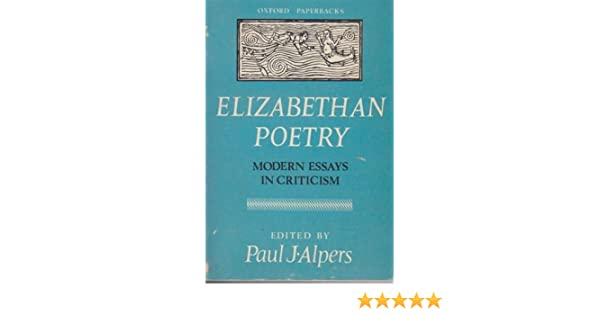 Essay For Health Elizabethan Poetry Modern Essays In Criticism Paul J Alpers Amazoncom  Books After High School Essay also Topics For English Essays Elizabethan Poetry Modern Essays In Criticism Paul J Alpers  Short Essays For High School Students