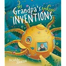 My Grandpa's Amazing Inventions
