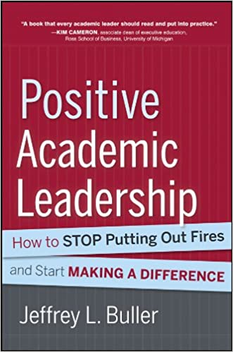 Positive Academic Leadership by Jeffery Buller