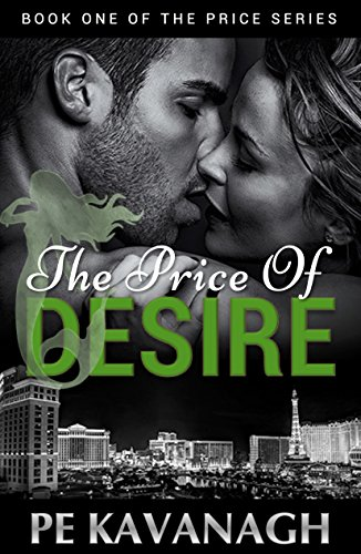 The Price of Desire: Book 1 of The Price Series by [PE Kavanagh]