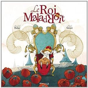 """Afficher """"Le roi maladroit"""""""
