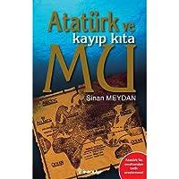 Atatürk ve Kayıp Kıta Mu