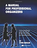 A Manual For Professional Organizers