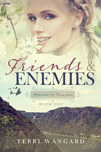 Friends & Enemies (Promise for Tomorrow Book 1) by [Wangard, Terri]