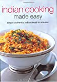 Indian Cooking Made Easy, Jan Purser and Ajoy Joshi, 0794604951