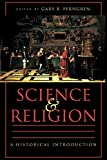 ISBN: 9780801870385 - Science and Religion: A Historical Introduction