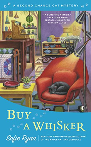 Buy a Whisker (Second Chance Cat Mystery Book 2)