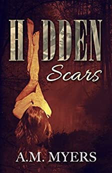 Hidden Scars by [Myers, A.M.]