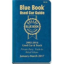25-1: Kelley Blue Book Used Car: Consumer Edition January - March 2017 (Kelley Blue Book Used Car Guide Consumer Edition)