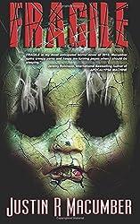 Fragile: A Gallows Investigations Novel (Volume 2)