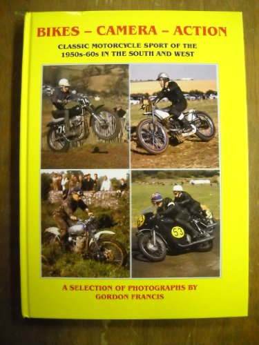 Bikes - Camera - Action: Classic Motorcycle Sport of the 1950s-60s in the South and West