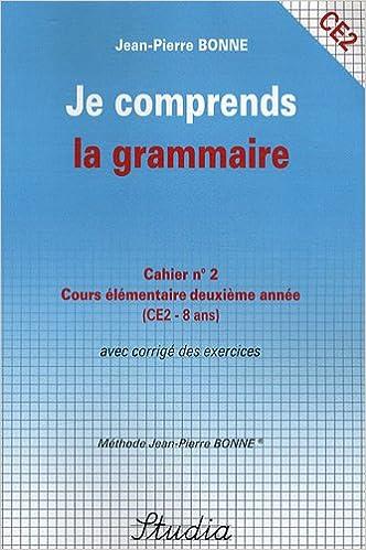 En ligne téléchargement Je comprends la grammaire Cahier n° 2 CE2 pdf