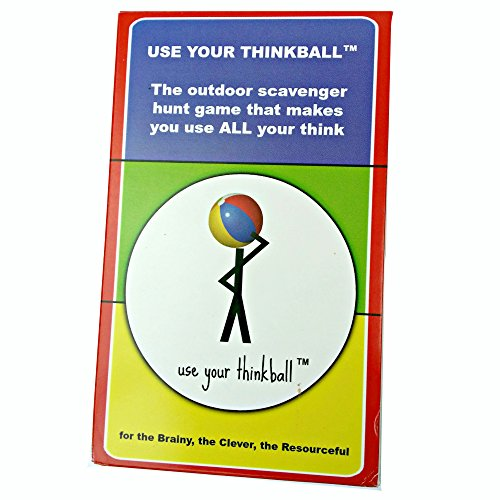Use Your Thinkball Creative Scavenger Hunt Game for The Brainy, The Clever, The -