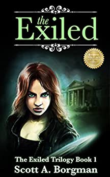 The Exiled (The Exiled Trilogy Book 1) by [Borgman, Scott]