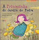 A princesinha do jardim de pedra (Portuguese Edition)