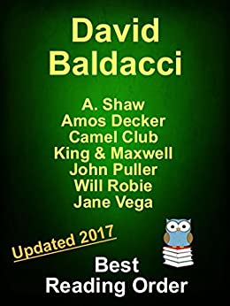 David Baldacci Best Reading Order Updated 2017 - AMOS DECKER, JOHN PULLER, VEGA JANE, CAMEL CLUB