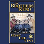 The Brothers Reno | Jesse Lee Vint
