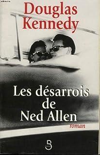 Les désarrois de Ned Allen, Kennedy, Douglas