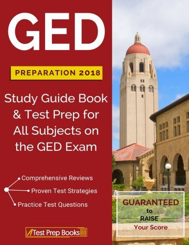GED Preparation 2018 All Subjects: Exam Preparation Book & Practice Test Questions for the GED Test cover