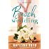 Beach Wedding (Eversea Book Three) (The Butler Cove Series 5)