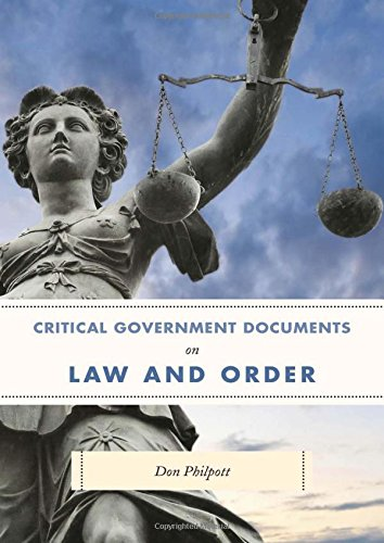 Critical Government Documents on Law and Order (Critical Documents Series)