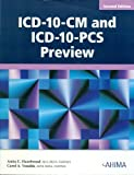 ICD-10-CM and ICD-10-PCS Preview, 2nd Edition, Hazelwood, Anita C. and Venable, Carol A., 1584262230