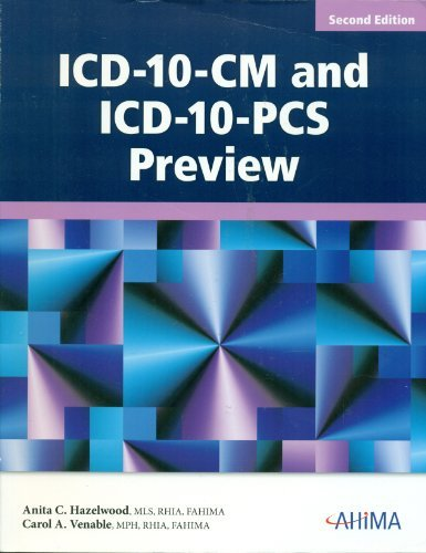 ICD-10-CM and ICD-10-PCS Preview, 2nd Edition