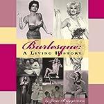 Burlesque: A Living History | Jane Briggeman