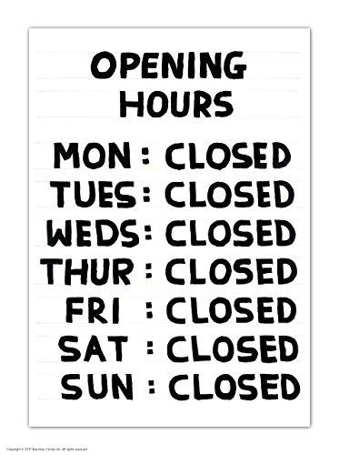 (Funny Humorous 'David Shrigley Opening Hours' Novelty Postcard)