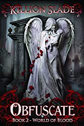 Obfuscate - A Paranormal Urban Fantasy (World of Blood Book 2)