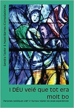 I DEU veie que tot era molt bo: Persones catoliques LGBT d'Europa relaten les seves experiencies