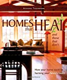Homes That Heal and Those That Don't, Athena Thompson, 0865715114