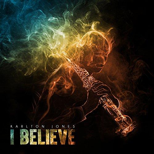 Karlton Jones - I Believe (2018)