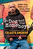 G-Dog and the Homeboys, Celeste Fremon, 0826344852