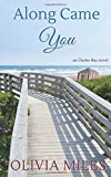 Along Came You (Oyster Bay) (Volume 2)