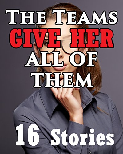 the-teams-give-her-all-of-them-16-story-romance-bundle-collection