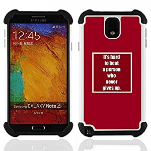 - never give up inspiring text motivating/ H??brido 3in1 Deluxe Impreso duro Soft Alto Impacto caja de la armadura Defender - SHIMIN CAO - For Samsung Galaxy Note3 N9000 N9008V N9009
