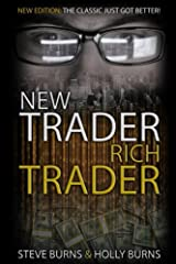 New Trader Rich Trader: 2nd Edition: Revised and Updated Paperback