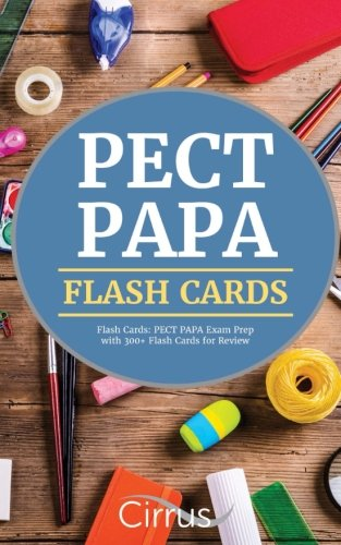 PECT PAPA Flash Cards: PECT PAPA Exam Prep with 300+ Flash Cards for Review