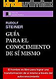 Guía para el Conocimiento de Sí Mismo (Spanish Edition)