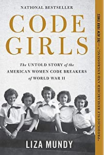 The woman who smashed codes a true story of love spies and the code girls the untold story of the american women code breakers of world war ii fandeluxe Gallery