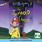 The Tornado Chasers | Ross Montgomery