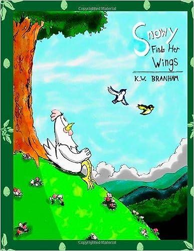 Book Snowy Finds Her Wings by K.W. Branham (2012-01-16)