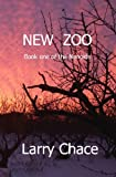 New Zoo, Larry Chace, 1441461604