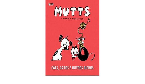 Caes, Gatos E Outros Bichos: Patrick Mcdonnell: 9788577487660: Amazon.com: Books
