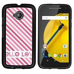 Eason Shop / Premium SLIM PC / Aliminium Casa Carcasa Funda Case Bandera Cover - Amor británica Pink White Stripes texto - For Motorola Moto E ( 2nd Generation )