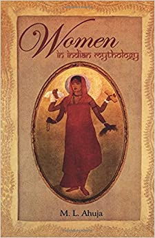 Women in Indian Mythology price comparison at Flipkart, Amazon, Crossword, Uread, Bookadda, Landmark, Homeshop18