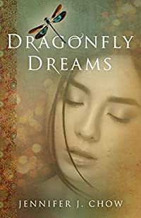 Dragonfly Dreams by Jennifer Chow ebook deal