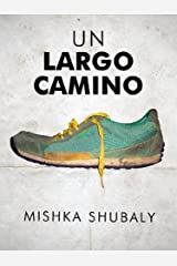 Un largo camino (Kindle Single) (Spanish Edition) Kindle Edition
