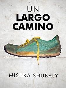 Un largo camino (Kindle Single) (Spanish Edition)